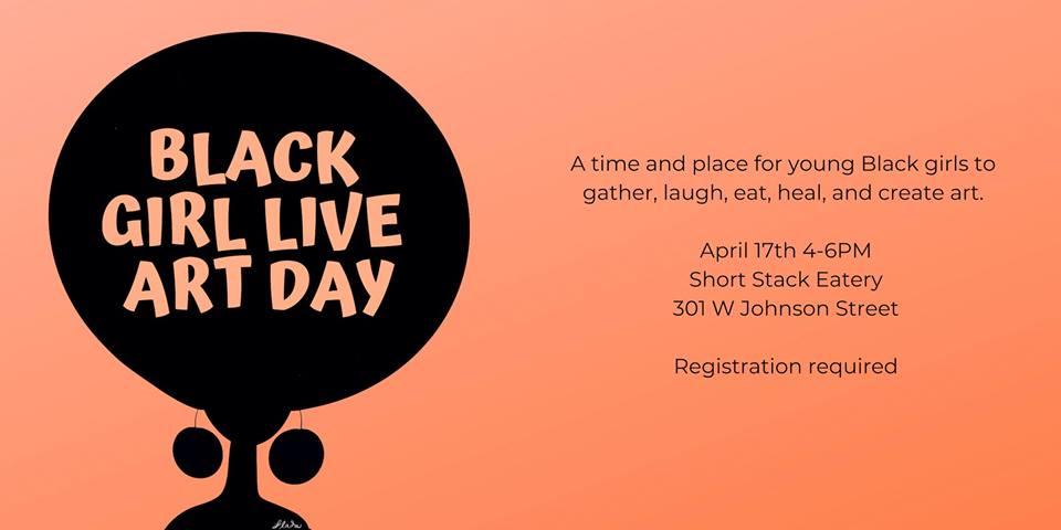 Black Girl Live Art Day